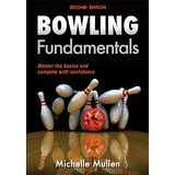 Bowling Fundamentals Michelle Mullen