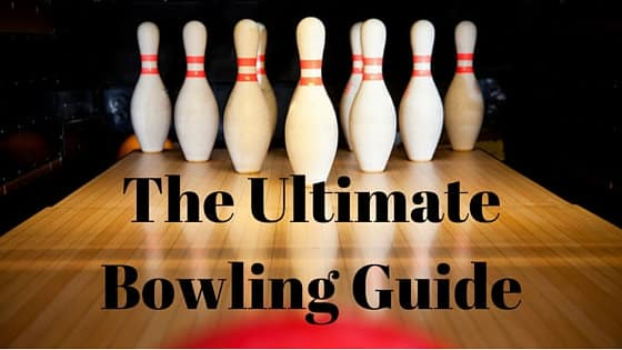 The Ultimate Bowling Guide for Beginners