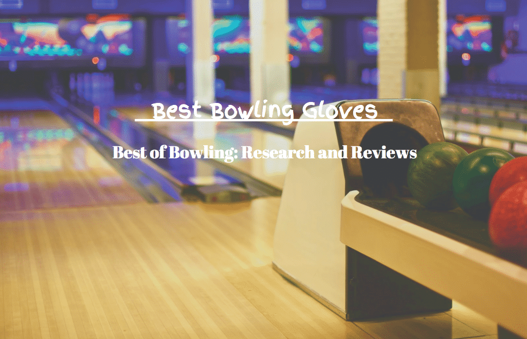 best bowling gloves