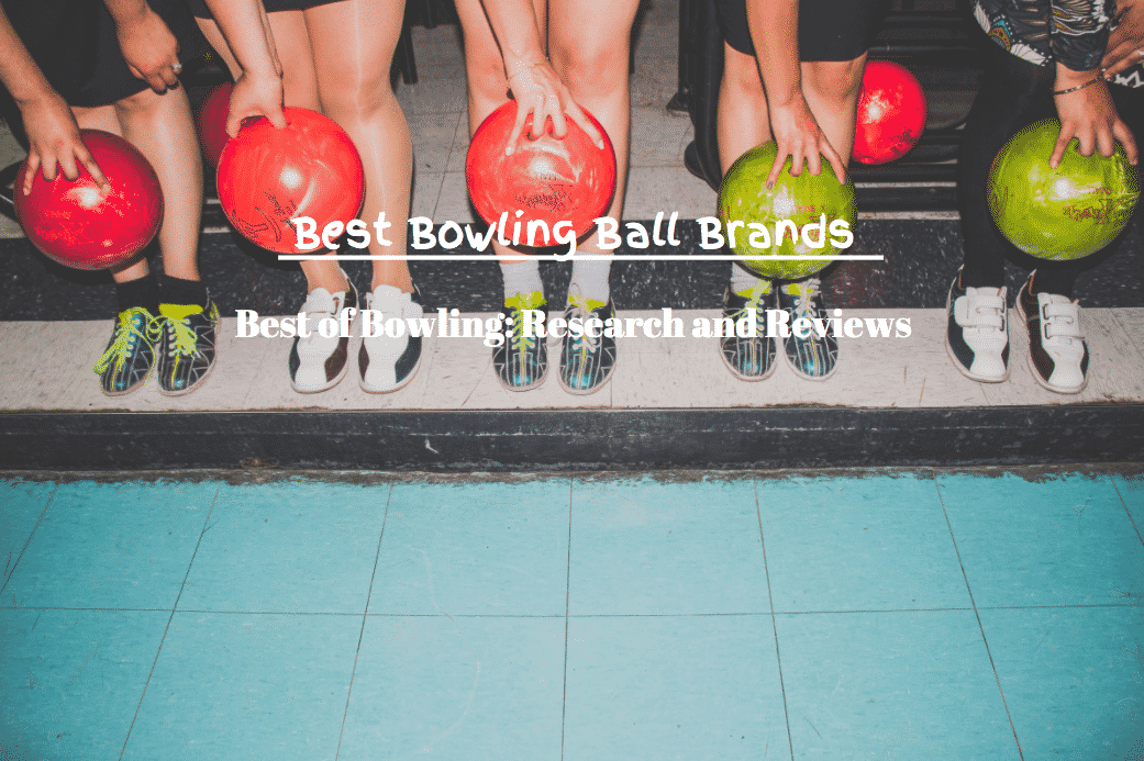 best bowling ball brands