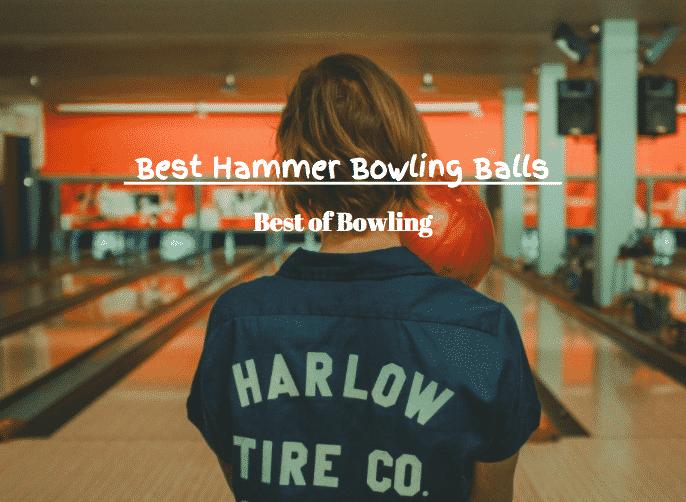 best hammer bowling balls