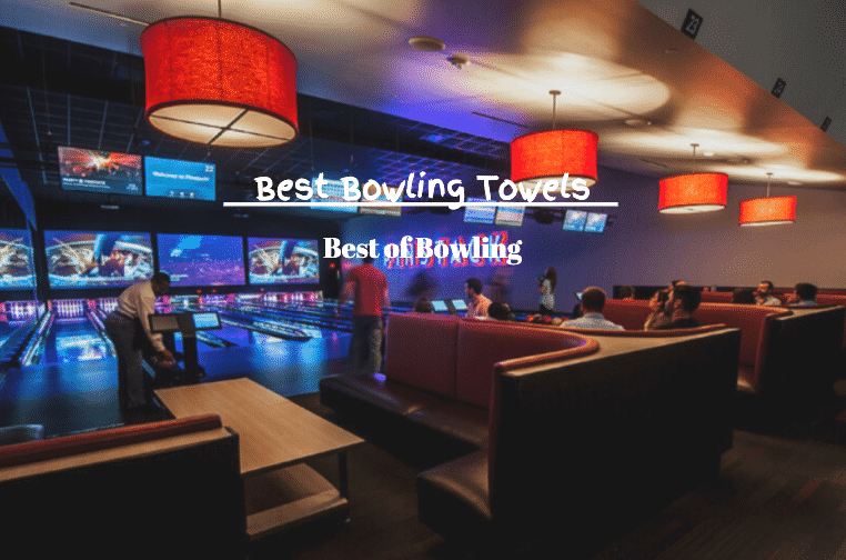 best bowling towels
