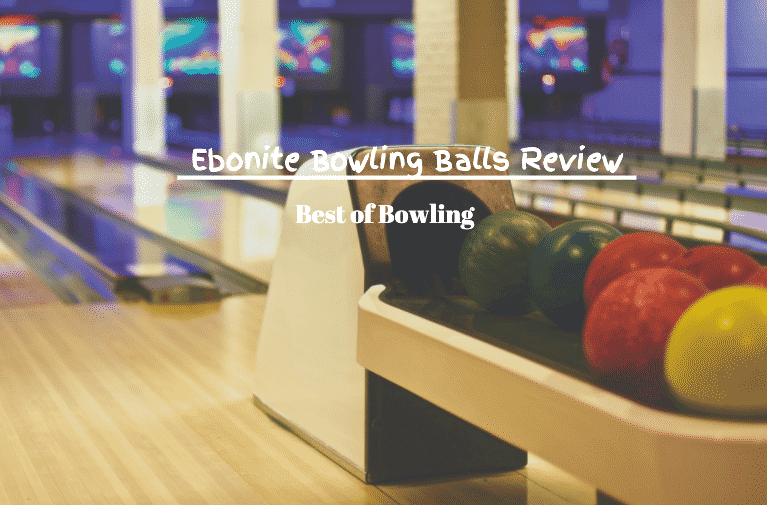 best ebonite bowling balls