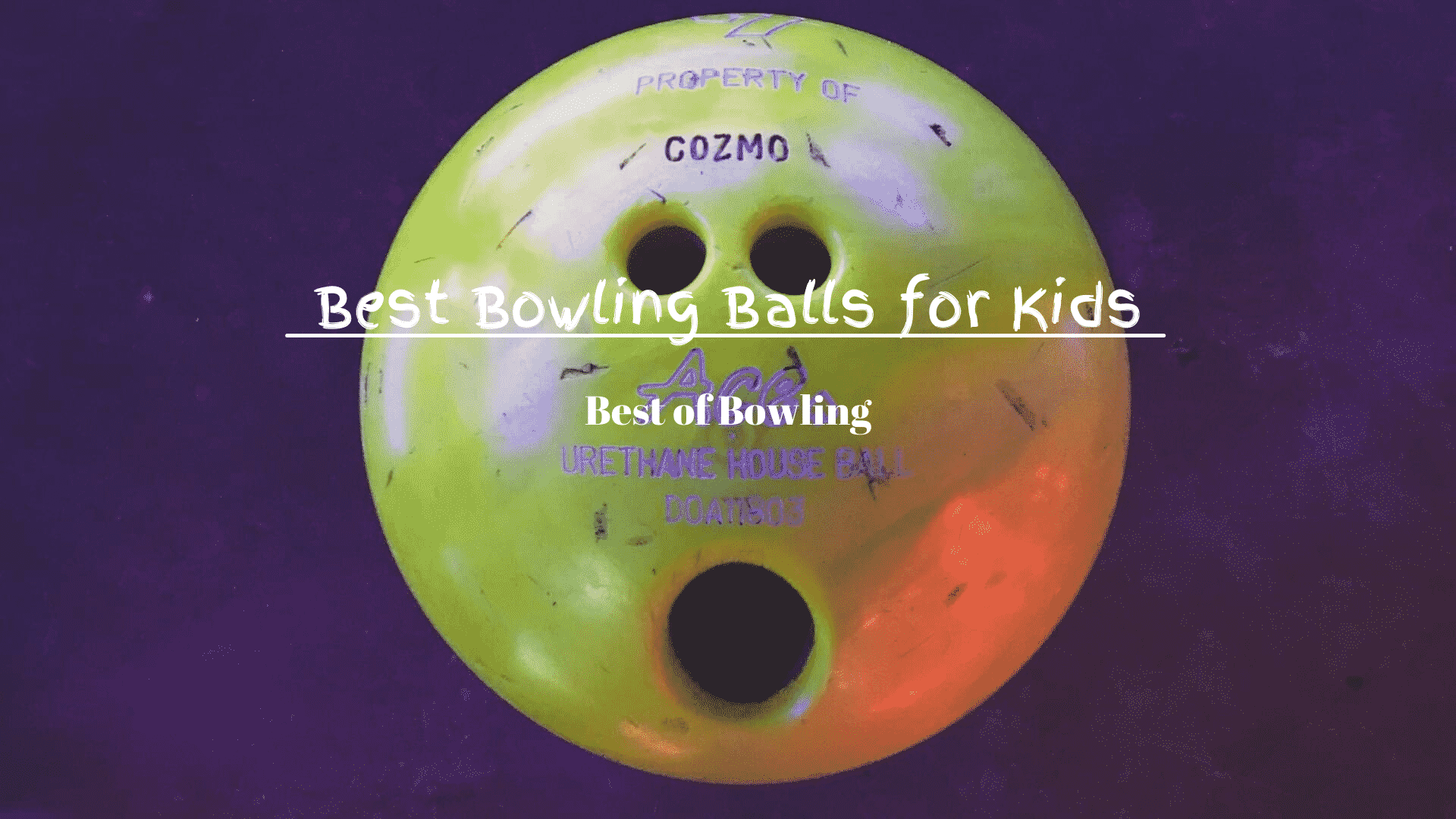 Bowling Ball for Kids