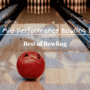 Top 5 Best Mid Performance Bowling Balls | 2021 Reviews